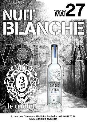 illustration de La Rochelle clubbing : Nuit Blanche, vendredi 27 mai 2011 !