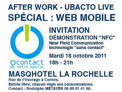 illustration de La Rochelle : after-work spécial Web mobile et NFC, mardi 18 octobre 2011 à partir de 18h