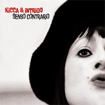 illustration de Kicca & Intrigo en concert le 13 Avril à Neufchatel en Saosnois et à Paris le 22 et 28 Avril