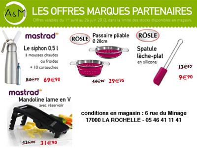 illustration de La Rochelle - culinaire : promos Mastrad et Rösle chez A & M jusqu'au 26 juin 2012
