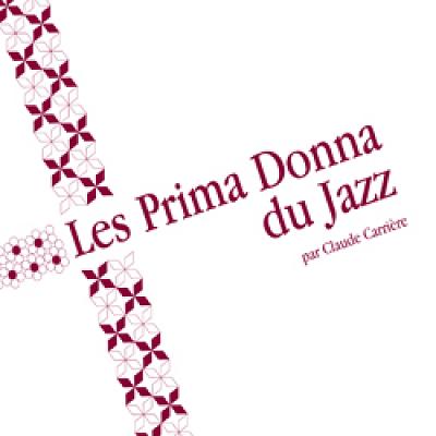 illustration de Des femmes qui nous font du bien : Coffret les Prima Donna du Jazz