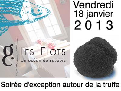 illustration de La Rochelle : soirée d'exception autour de la truffe, vendredi 18 janvier 2013