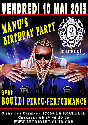 illustration de Week-end clubbing : Manu's B'day 10 et 11 mai 2013