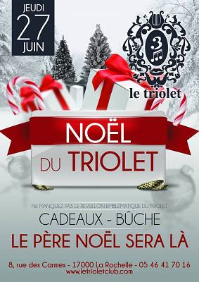 illustration de La Rochelle clubbing : le Noël du Triolet club, jeudi 27 juin 2013, save the date !