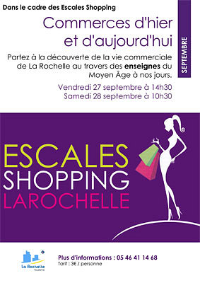 illustration de La Rochelle : commerces d'hier et d'aujourd'hui, visites avec l'Office de tourisme les 27 et 28 septembre 2013