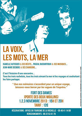 illustration de La voix, les mots, la mer : paroles et musique à La Rochelle les 1er, 2 et 3 novembre 2013