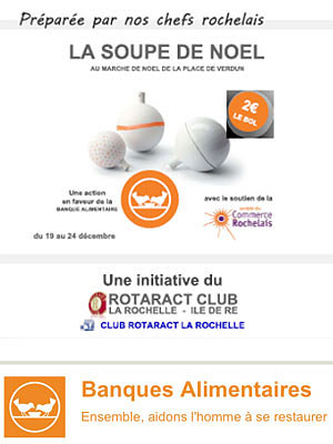 illustration de A La Rochelle : les soupes de Noël du Rotaract pour la Banque Alimentaire 19-24 décembre 2013