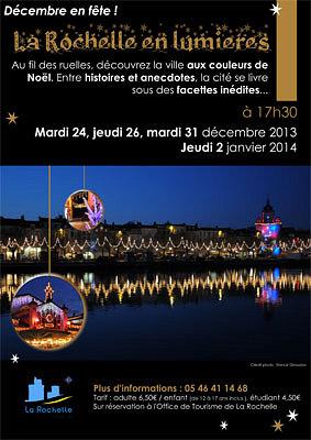 illustration de La Rochelle en lumières : visite guidée avec l'Office de tourisme 24, 26, 31 décembre 2013 et le 2 janvier 2014