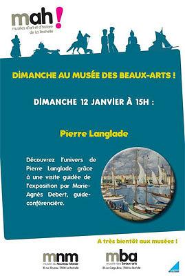 illustration de Un dimanche au musée des Beaux-Arts de La Rochelle : visite de l'exposition Pierre Langlade le 12 janvier 2014 à 15h