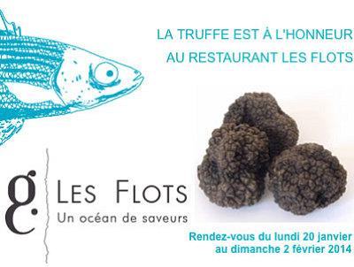 illustration de La Rochelle : aubade à la truffe au restaurant Les Flots du lundi 20 janvier au dimanche 2 février 2014