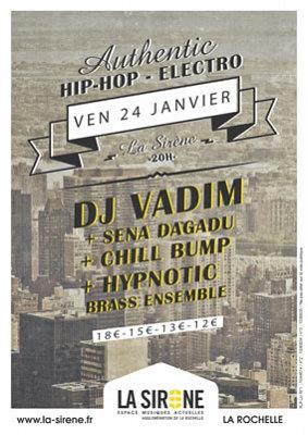illustration de Hip-hop electro à La Rochelle : DJ Vadim, Sena Dagadou, Chill Bump et Hypnotic Brass Ensemble, vendredi 24 janvier 2014 à La Sirène !