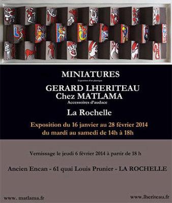 illustration de La Rochelle : Gérard Lhériteau expose chez Matlama, vernissage jeudi 6 février 2014
