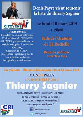 illustration de La Rochelle - Nous citoyens : l'entrepreneur Denis Payre aux côtés de la tête de liste Thierry Sagnier, lundi 10 mars 2014 à 19h