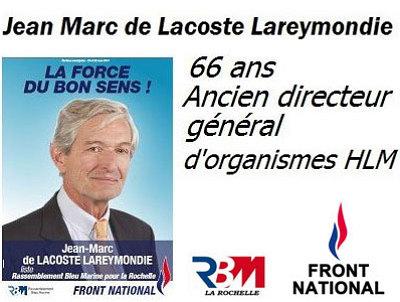 illustration de La Rochelle : Jean Marc de Lacoste Lareymondie, tête de liste Front National, réunions publiques les 14 et 19 mars 2014