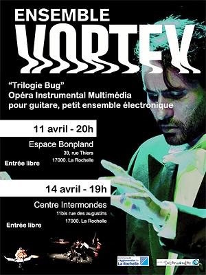 illustration de La Rochelle : l'Ensemble Vortex présente son opéra instrumental multimédia vendredi 11 et lundi 14 avril 2014