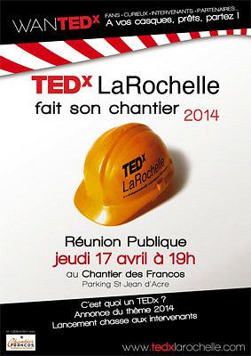 illustration de TEDx La Rochelle  : réunion de lancement et appel à candidatures 2014, jeudi 17 avril 2014