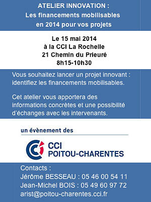 illustration de La Rochelle : le financement des projets innovants à la CCI, jeudi matin, 15 mai 2014