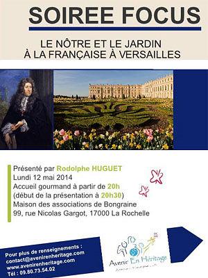 illustration de La Rochelle : Le Nôtre et le jardin à la française à Versailles, soirée focus, lundi 12 mai 2014 à 20h