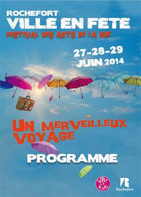 illustration de En Charente-Maritime : Rochefort, ville en fête, festival des arts de la rue 27-29 juin 23014