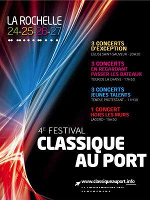 illustration de Classique au port : 4e édition du festival de musique à La Rochelle du 24 au 27 juillet 2014