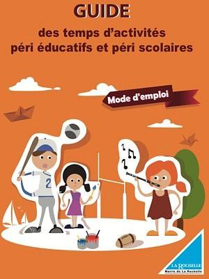 illustration de La Rochelle pratique : le guide des temps d'activités péri éducatifs et péri scolaires 2014-2015