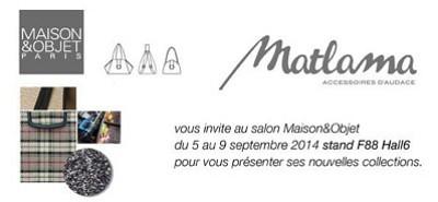 illustration de Sacs et accessoires made in La Rochelle : Matlama au salon Maison et Objet à Paris du 5 au 9 septembre 2014