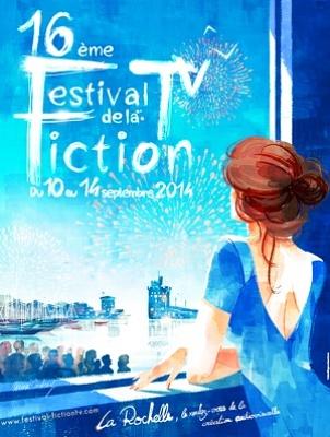 illustration de Festival de la Fiction TV de La Rochelle : demandez le programme ! Plus de 50 séries et unitaires 10-14 septembre 2014...