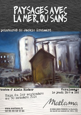 illustration de Exposition à La Rochelle : paysages de Jackie Groisard chez Matlama, vernissage jeudi 18 septembre 2014