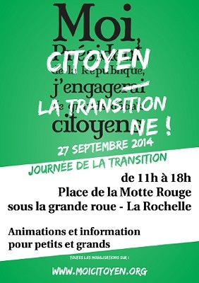 illustration de Journée de la transition citoyenne 2014 à La Rochelle : samedi 27 septembre 2014, place de la Motte Rouge de 11h à 18h