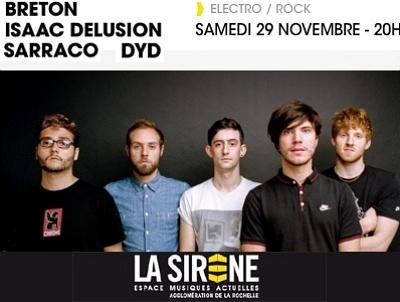 illustration de Electro-pop-rock à La Rochelle : Breton ; Isaac Delusion , Sarraco et Dyd à La Sirène, samedi 29 novembre 2014