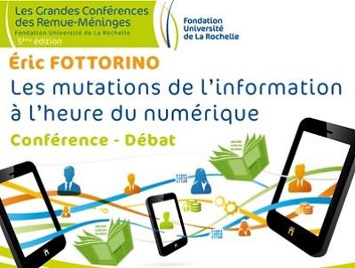 illustration de Éric Fottorino invité de la Fondation université de La Rochelle : les mutations de l'information à l'heure du numérique, vendredi 23 janvier 2015