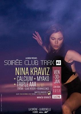 illustration de La Rochelle electro-clubbing à La Sirène avec Nina Kraviz ; Trax Dj ; Myako et Triple AAA Dj sets, vendredi 30 janvier 2015