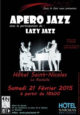illustration de Apéro concert à La Rochelle avec Lazy Jazz à l'Hôtel saint Nicolas, samedi 21 février 2015