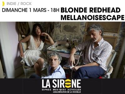 illustration de Rock du dimanche à La Rochelle : Blonde Redhead ; MellaNoisEscape, le 1er mars à 18h