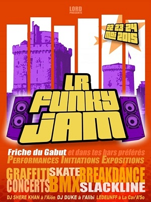 illustration de La Rochelle : graff, dance, Dj's, skate, slackline et plus au 1er LR Funky Jam au Gabut les 22, 23 et 24 mai 2015 !
