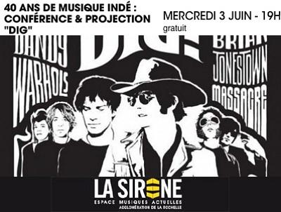 illustration de Soirée gratuite à La Rochelle : 40 ans de musique indé, conférence de C. Brault et projection de Dig, mercredi 3 juin 2015