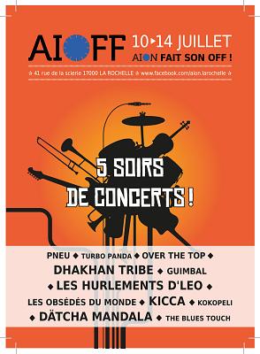 illustration de La Rochelle Francofolies : Aiôff, Aiôn fait son Off ! 5 soirs de concerts à prix libre du 10 au 14 juillet 2015