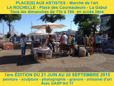 illustration de Place(s) aux artistes à La Rochelle : marché d'art au Gabut, dimanche 19 juillet 2015 de 11h à 19h !