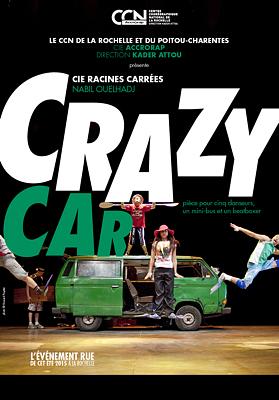 illustration de Danse à La Rochelle avec le CCN : Crazy Car de la Cie racines Carrées, performances gratuites les 29, 30 et 31 juillet 2015 à 17h30