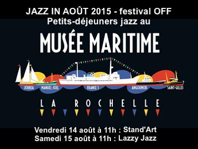 illustration de Petits-déjeuners Jazz in Août au Musée maritime de La Rochelle, vendredi 14 et samedi 15 août 2015 à 11h