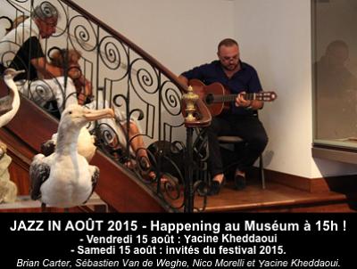 illustration de Happening jazz au Muséum d'histoire naturelle de La Rochelle, vendredi 14 et samedi 15 août 2015 à 15h