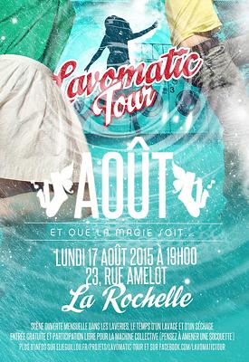 illustration de Scène ouverte à La Rochelle : session Lavomatic Tour, lundi 17 août 2015 à 19h !