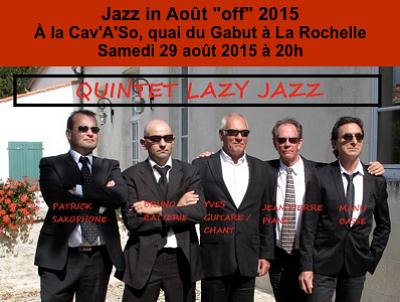 illustration de À La Rochelle : rendez-vous off du festival Jazz in Août, samedi 29 août 2015 à la Cav'A'So