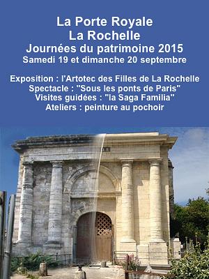 illustration de La Rochelle Porte Royale : les rendez-vous artistiques et historiques des Journées du Patrimoine les 19 et 20 septembre 2015