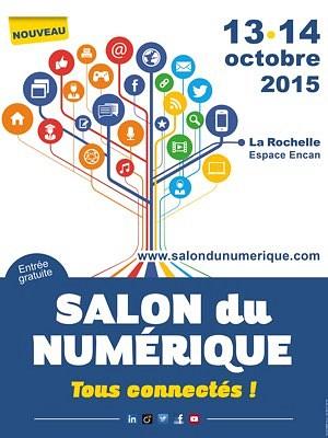 illustration de Premier Salon du numérique à La Rochelle : mardi 13 et mercredi 14 octobre 2015