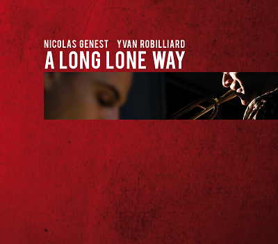 illustration de Sortie de l'album de Nicolas Genest et Yvan Robilliard : A Long Lone Way