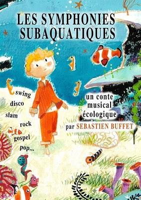 illustration de Carte blanche théâtre à La Rochelle : Les Symphonies Subaquatiques, dimanche 18 octobre 2015