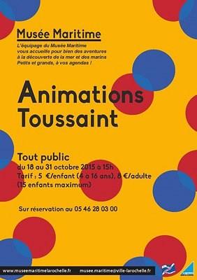 illustration de Musée maritime de la Rochelle : animations et visites ludiques, vacances de la Toussaint 2015