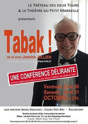 illustration de Sans théâtre fixe à La Rochelle, le Tréteau des 2 Tours présente Tabak à Rochefort les 23-24 et 30-31 octobre 2015