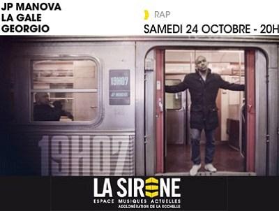 illustration de Soirée triplement rap à La Rochelle : JP Manova ; La Gale et Georgio à La Sirène, samedi 24 octobre 2015